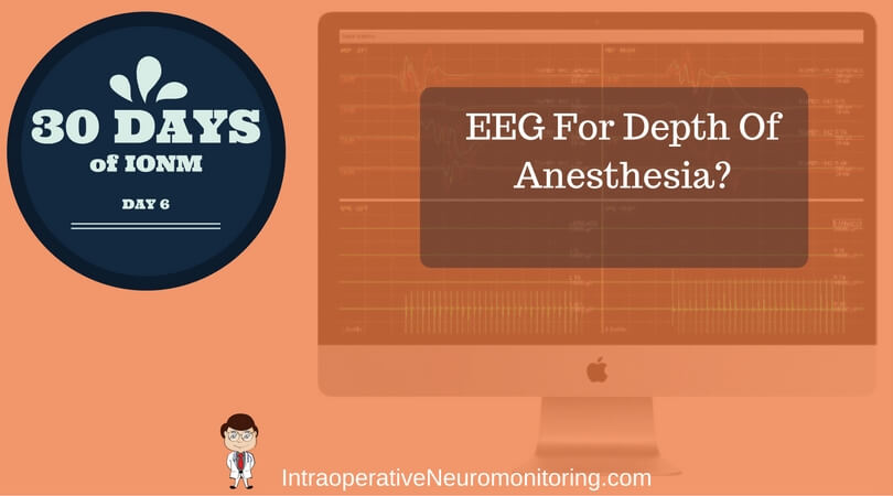 Could Using EEG For Depth Of Anesthesia Leave You Needing a Lawyer?