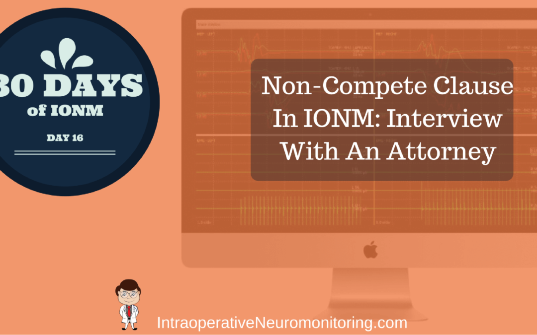 non compete clause in ionm interview with an attorney