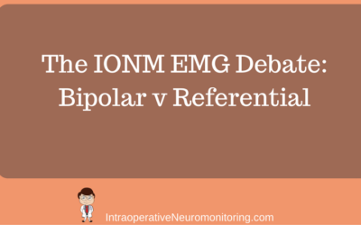 Intraoperative EMG: Referential or Bipolar?
